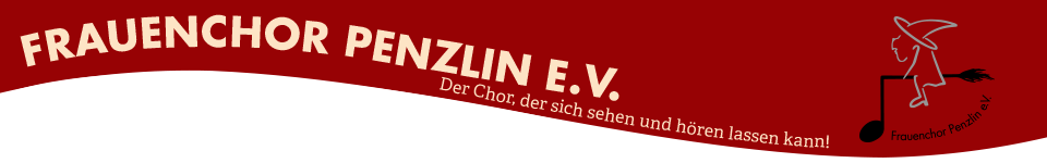 Frauenchor Penzlin - Der Chor, der sich sehen und hören lassen kann
